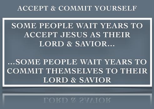 Accept&Commit2Jesus