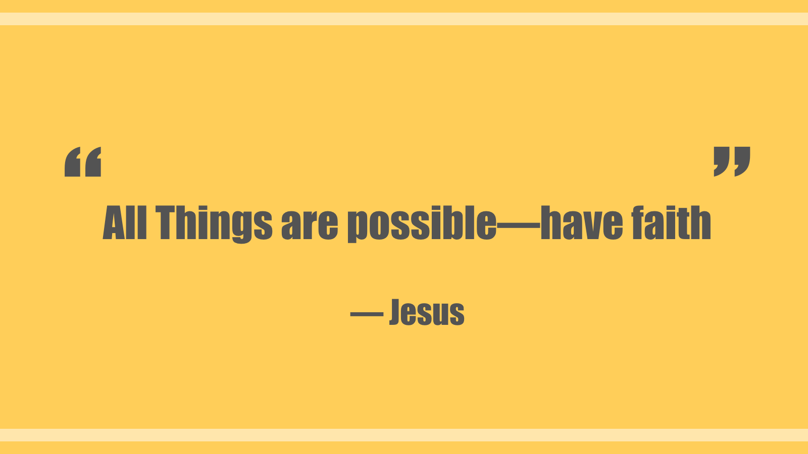All things are possible. have faith.png