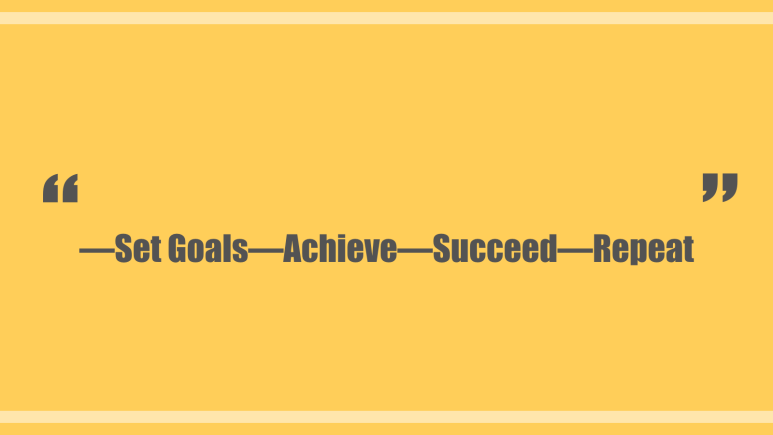 Set Goals Achieve Succeed Repeat.png